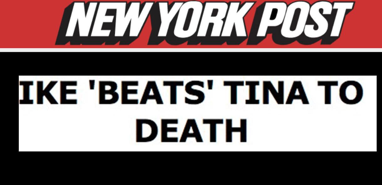"New York Post headline that reads: ""IKE 'BEATS' TINA TO DEATH"""