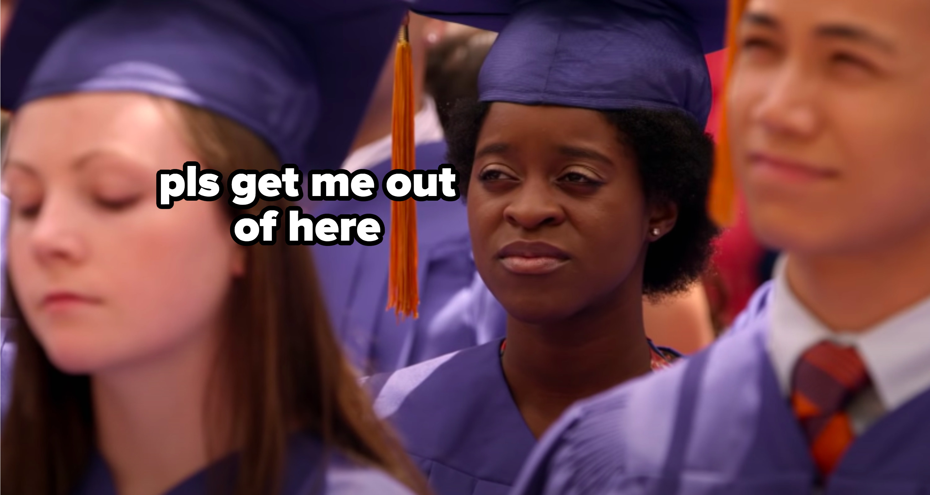 "Chantay at graduation captioned, ""please get me out of here"""