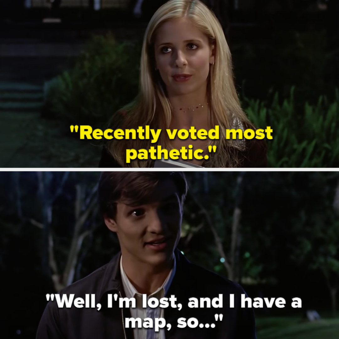 """Buffy: """"Recently voted most pathetic"""" Eddie: """"Well, I'm lost, and I have a map, so..."""""""