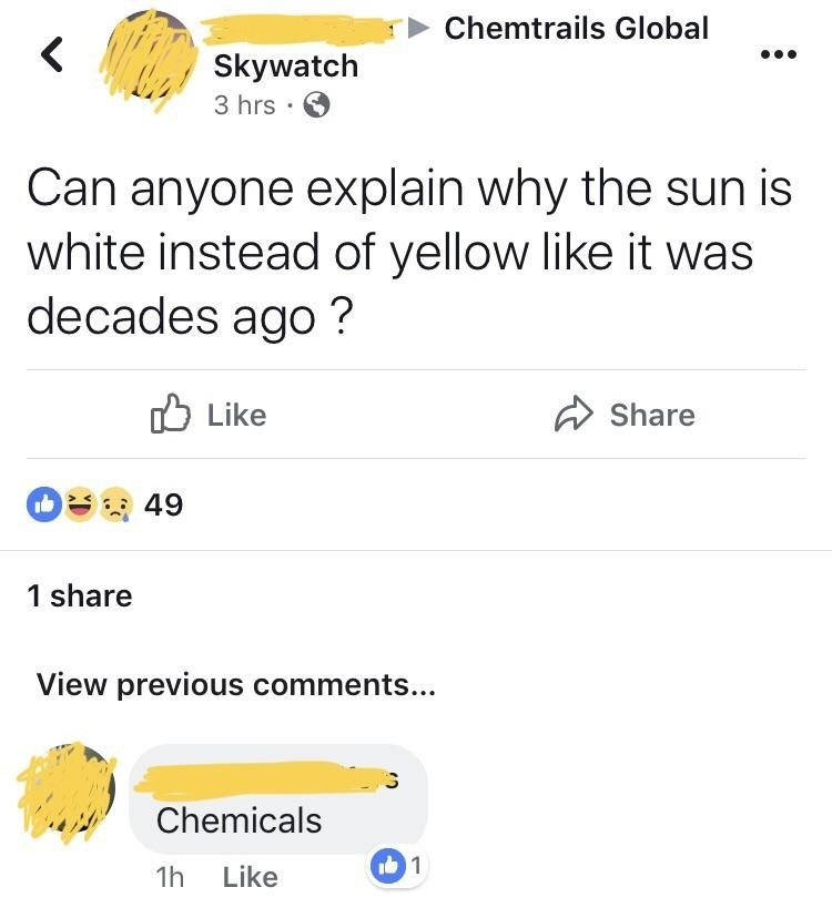 facebook conversation where someone says the sun used to be yellow not white because of chemicals