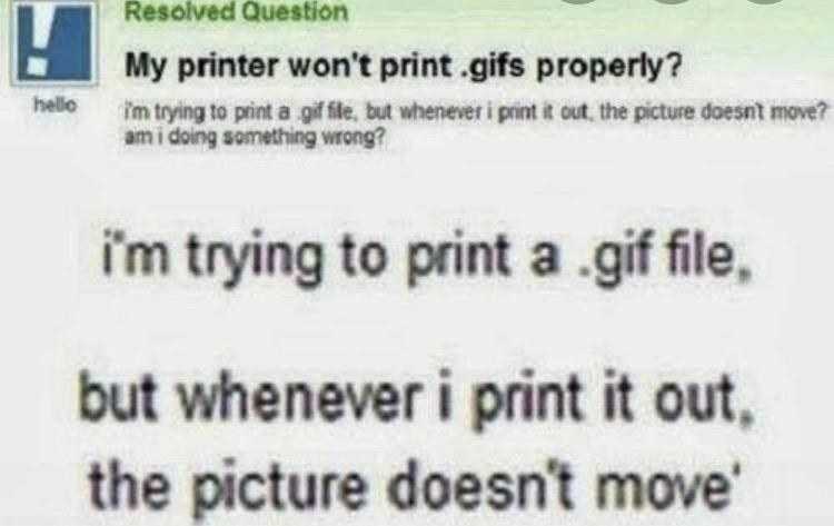 yahoo answers question where someone is trying to print a gif