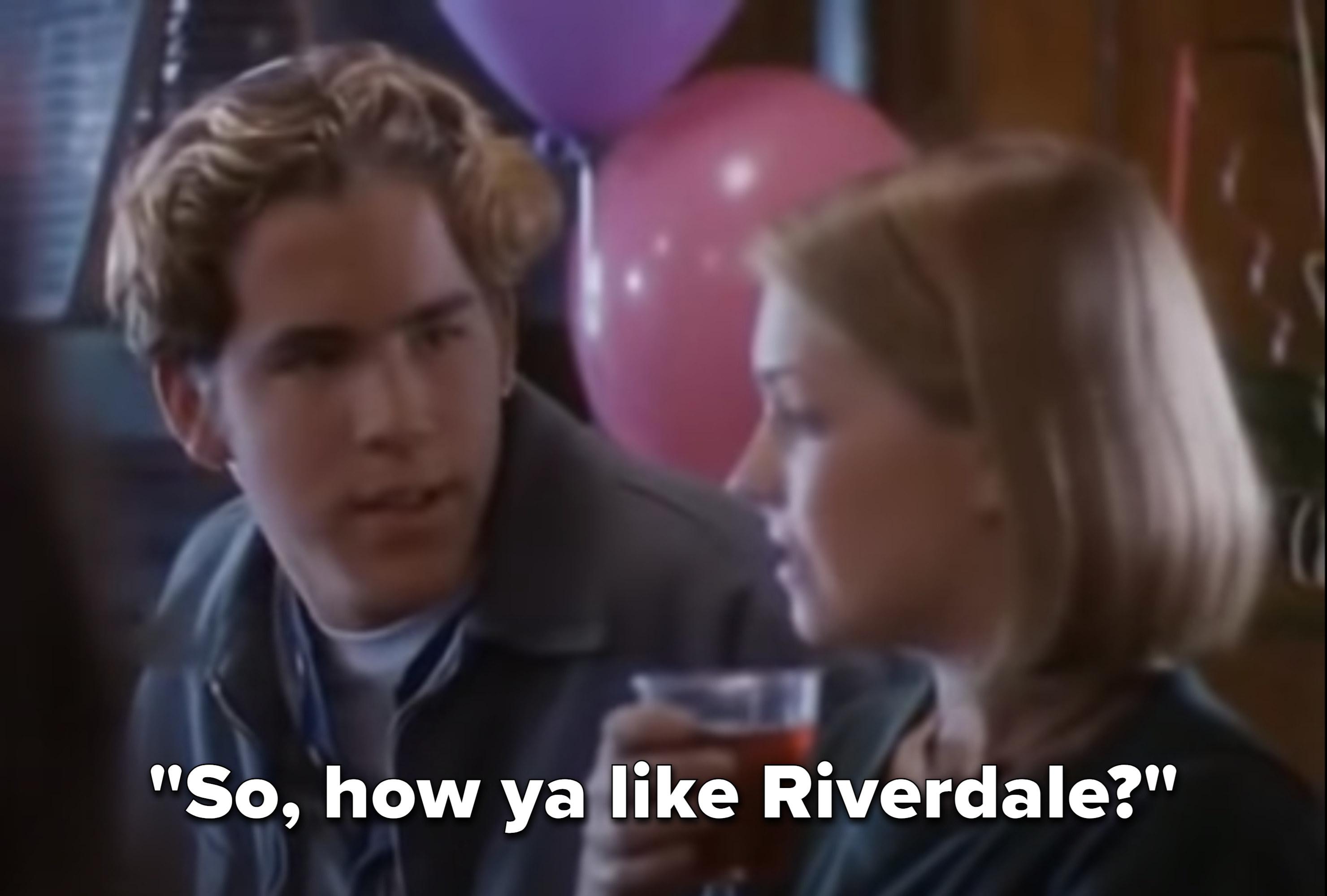 Ryan (as Seth) asks Sabrina how she likes Riverdale