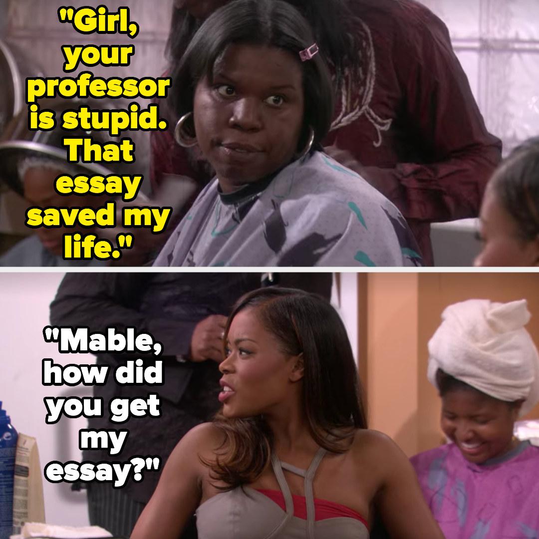 Leslie Jones tells Maya that her professor is stupid and Maya's essay saved her life, so Maya asks how she got her essay