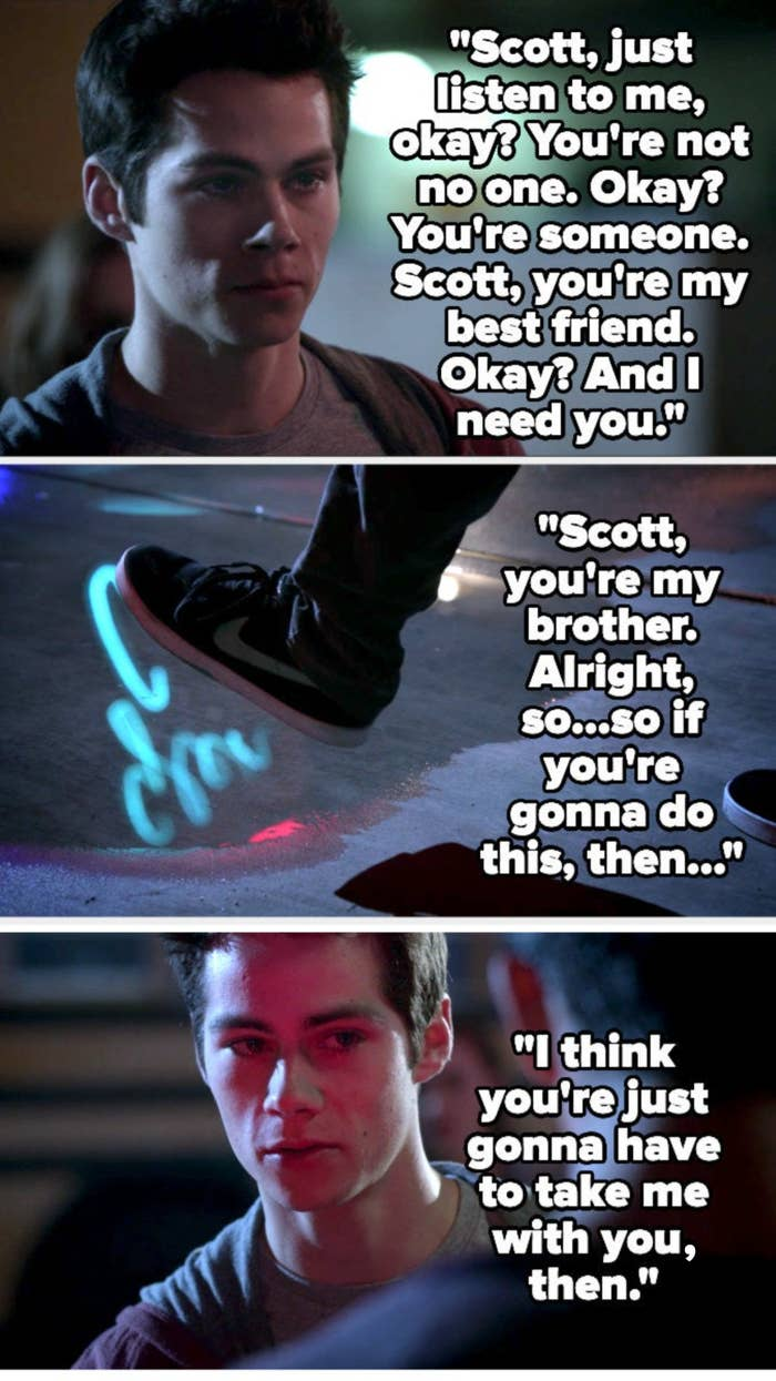 Stiles calls Scott his best friend and brother, and says if he does this, he'll have to take Stiles with him