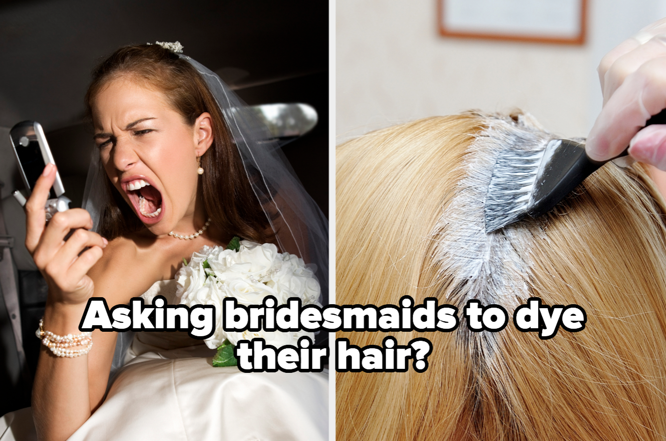 "Bride screaming at phone and hair dye with the words ""Asking bridesmaids to dye their hair?"""