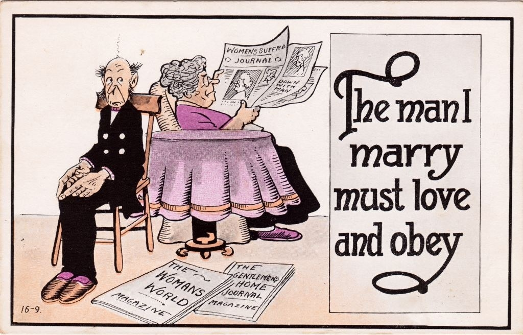 """""""The man I marry must love and obey"""" writtn next to a woman and a nervous husband, with """"The Womans World"""" and """"The Gentleman's Home Journal"""" magazines on the floor"""