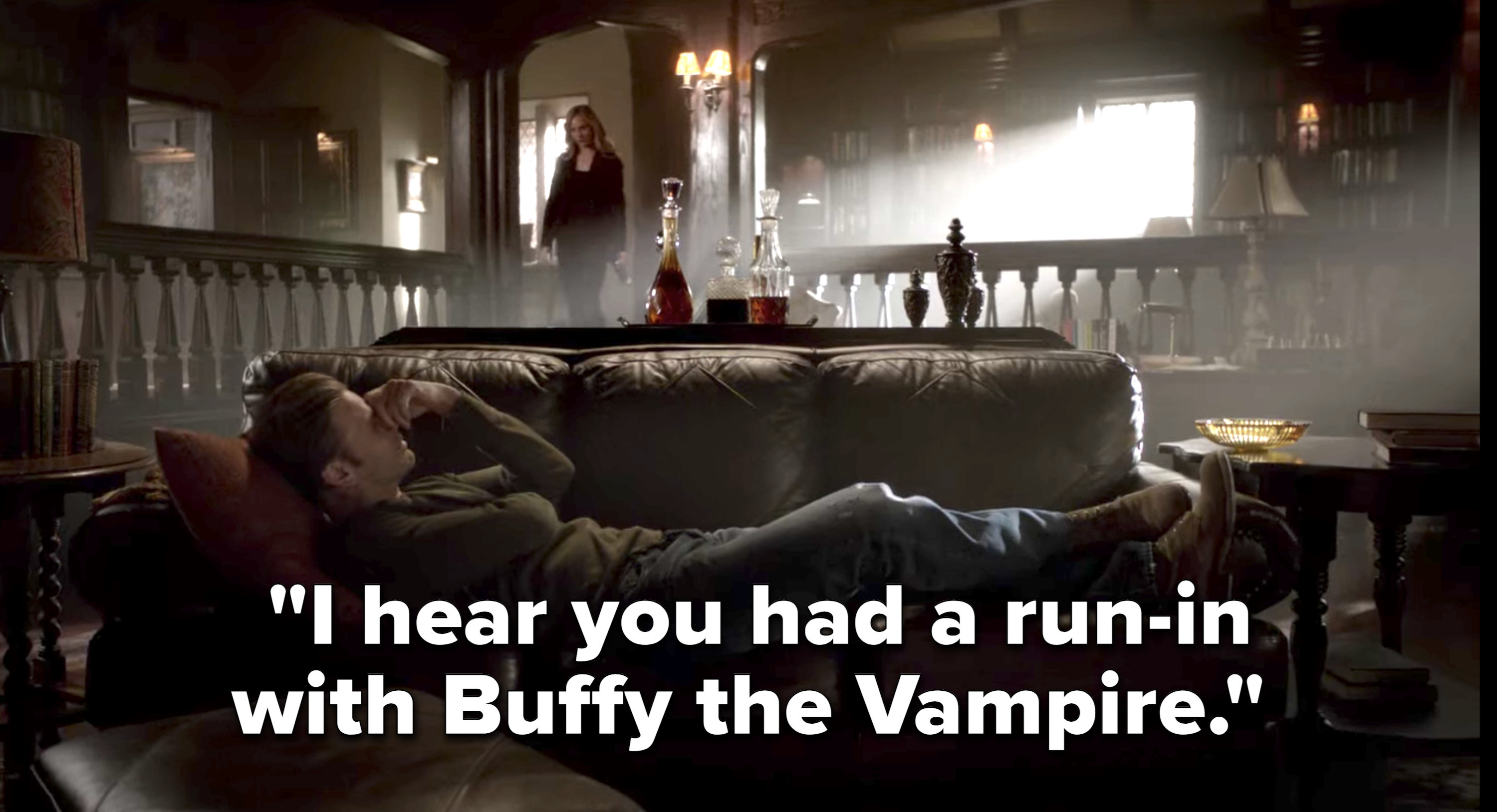 "Caroline says to Alaric, ""I hear you had a run-in with Buffy the Vampire"""