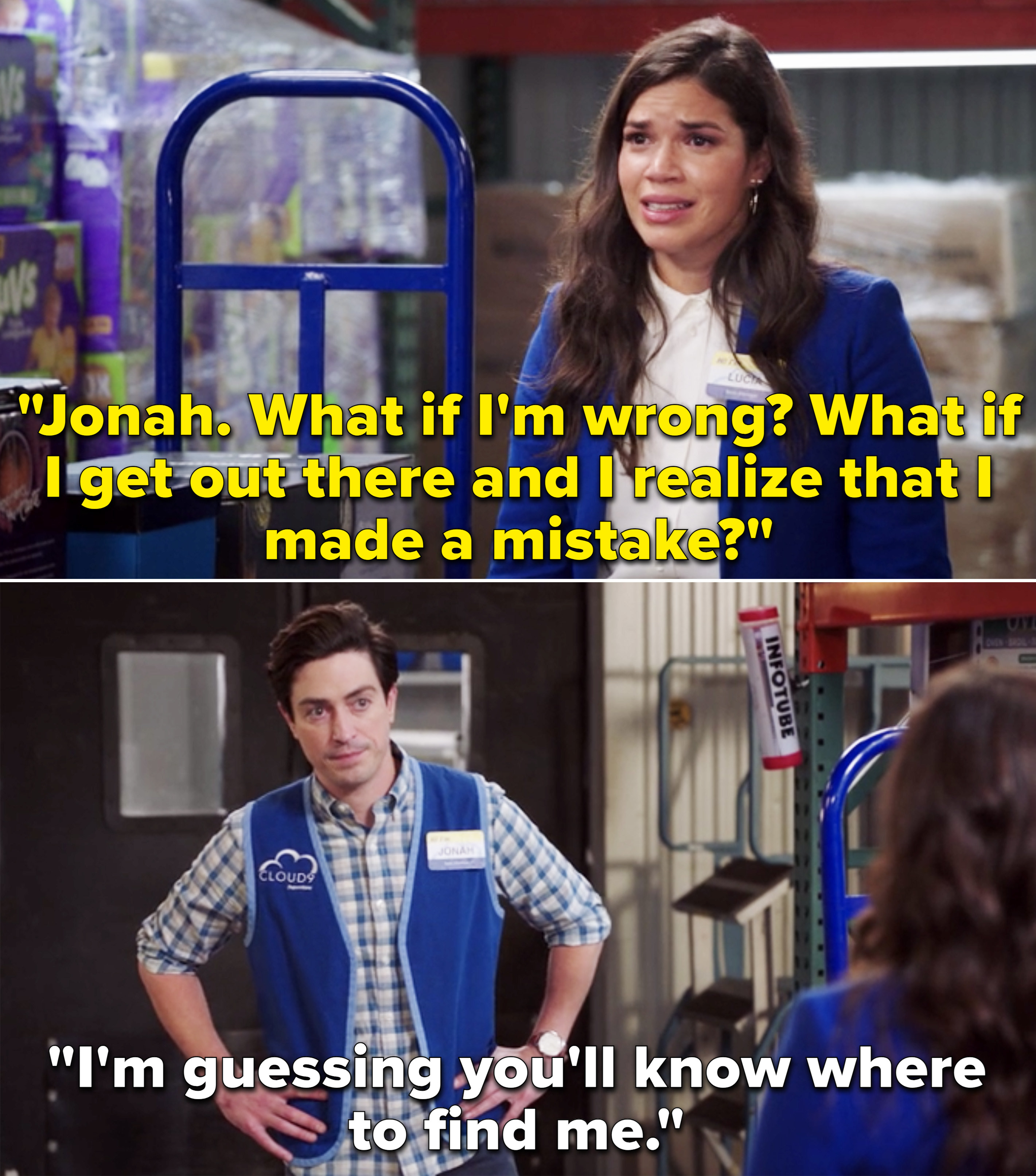"""Amy telling Jonah, """"What if I'm wrong? What if I get out there and I realize that I made a mistake?"""""""