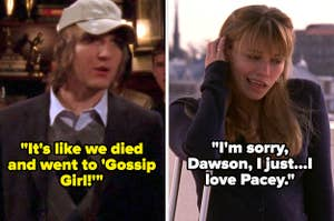 """Cappie saying """"It's like we died and went to 'Gossip Girl!'"""" on Greek and on One Tree Hill, Haley imitating Joey from Dawson's Creek saying """"I'm sorry, Dawson, I just...I love Pacey"""""""