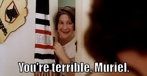 """Joanie looks through a door says """"you're terrible Muriel"""""""