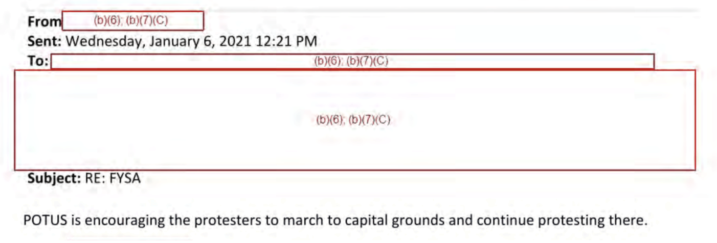 "An email that reads ""POTUS is encouraging the protesters to march to capital grounds and continue protesting there,"" sent at 12:21 PM"