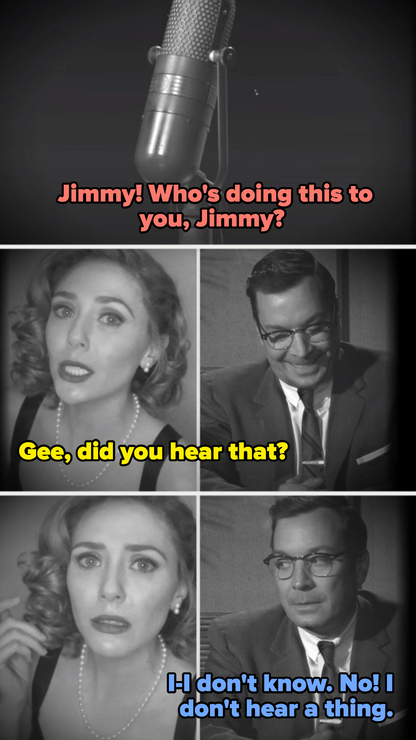 A voice asking Jimmy who is doing this, Elizabeth asking if he heard, and Jimmy saying no