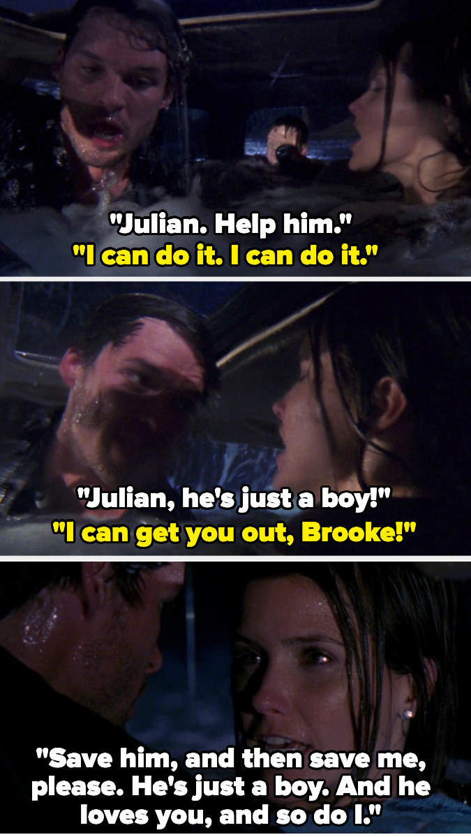 Brooke tells Julian to help Jamie because he's just a boy as Julian protests that he can get her out, and finally he stops and Brooke tells him again to save Jamie and then her, and that they both love him