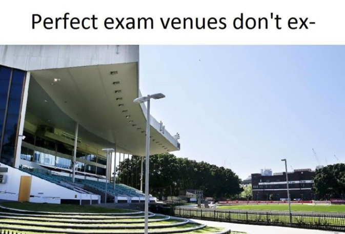 "A picture of Wentworth Park; it is caption ""Perfect exam venues don't ex-"""