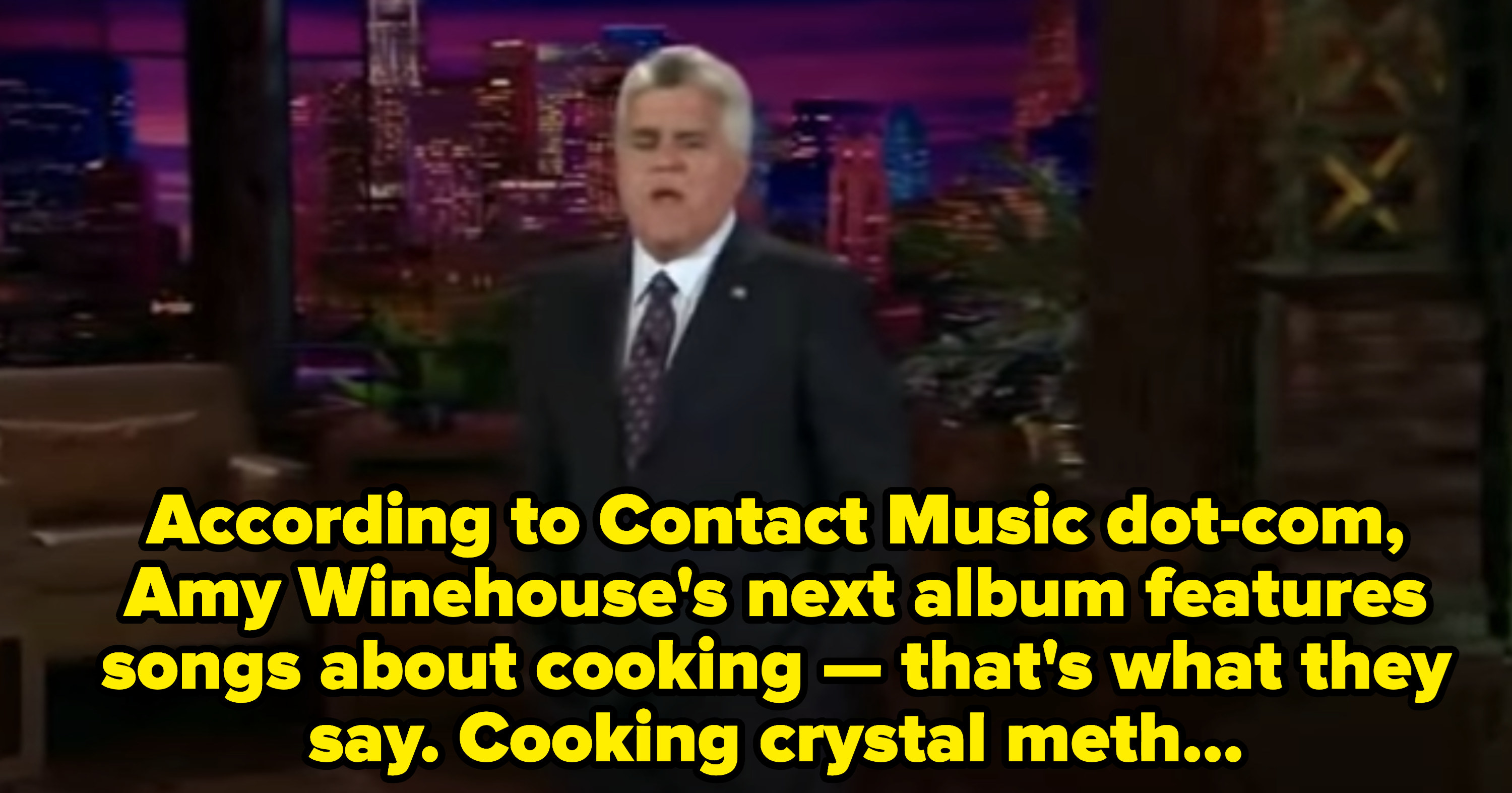 Leno making a horrible joke that Winehouse's album is about cooking crystal meth