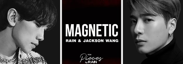 Rain and Jackson Wang with the album cover for their single magnetic