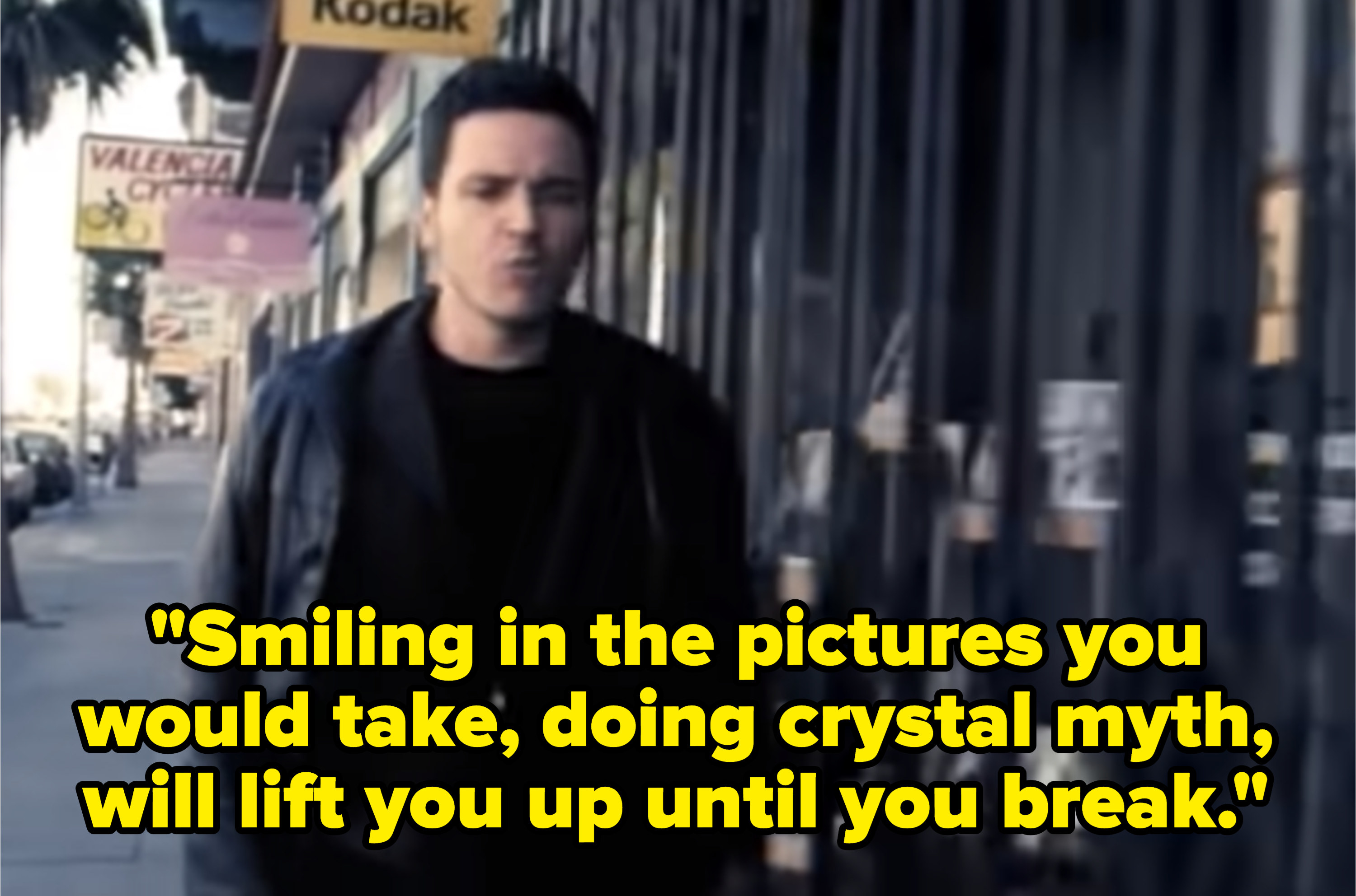 Lyrics: Smiling in the pictures you would take, doing crystal myth, will lift you up until you break