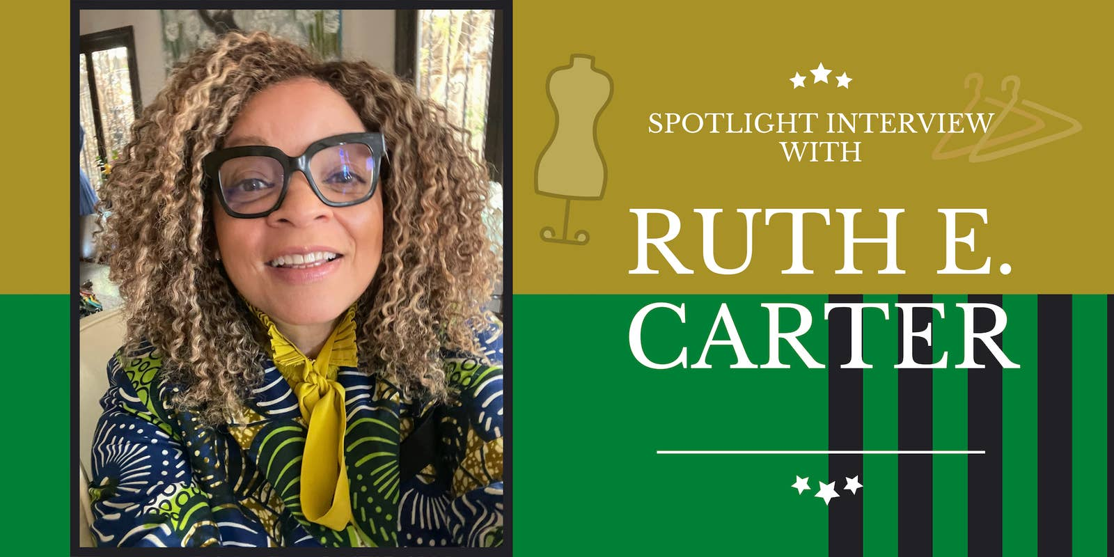 "A graphic that reads, ""Spotlight interview with Ruth E. Carter"""