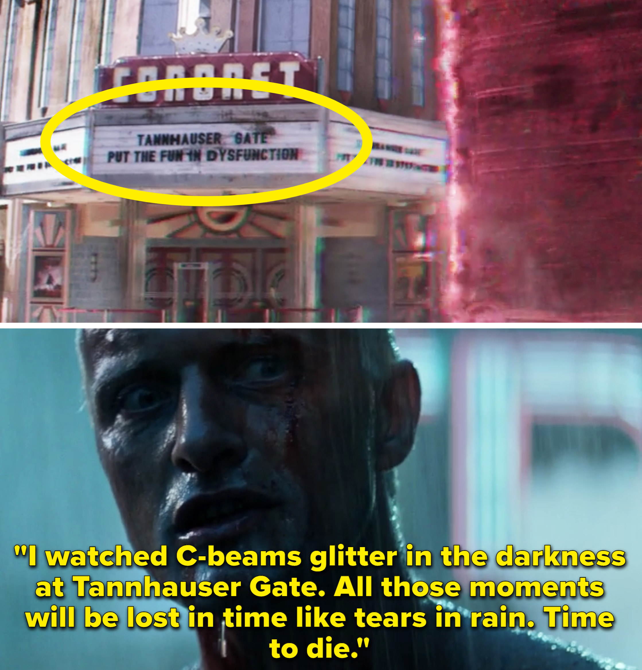 "Roy from Blade Runner saying that he watched ""C-beams glitter in the darkness at Tannhauser Gate"""