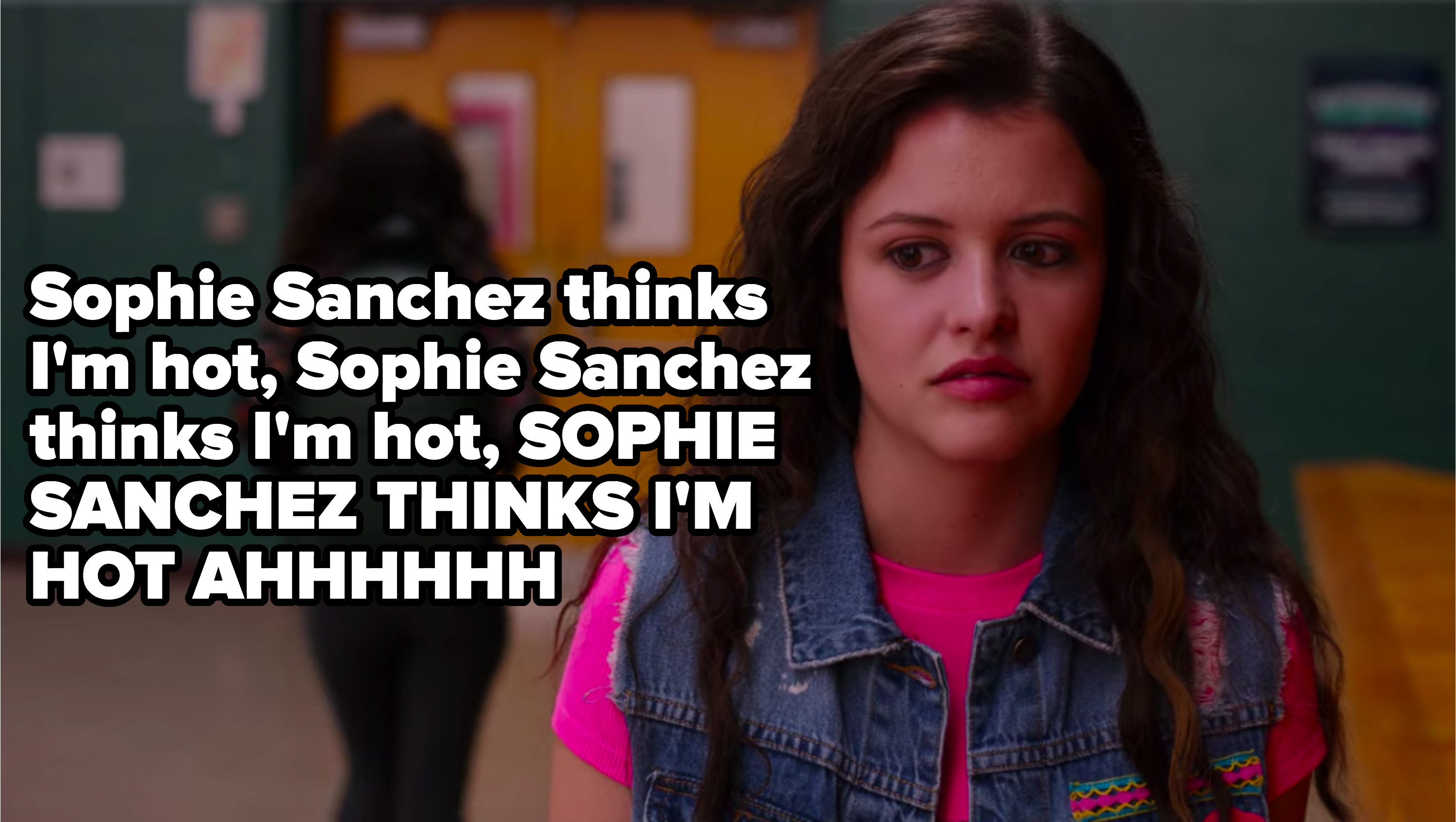 "Max captioned: ""Sophie Sanchez thinks I'm hot, ahhhh!"""