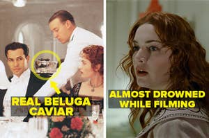 The actors were served real beluga caviar during the dining scene, and Kate Winslet almost drowned during filming