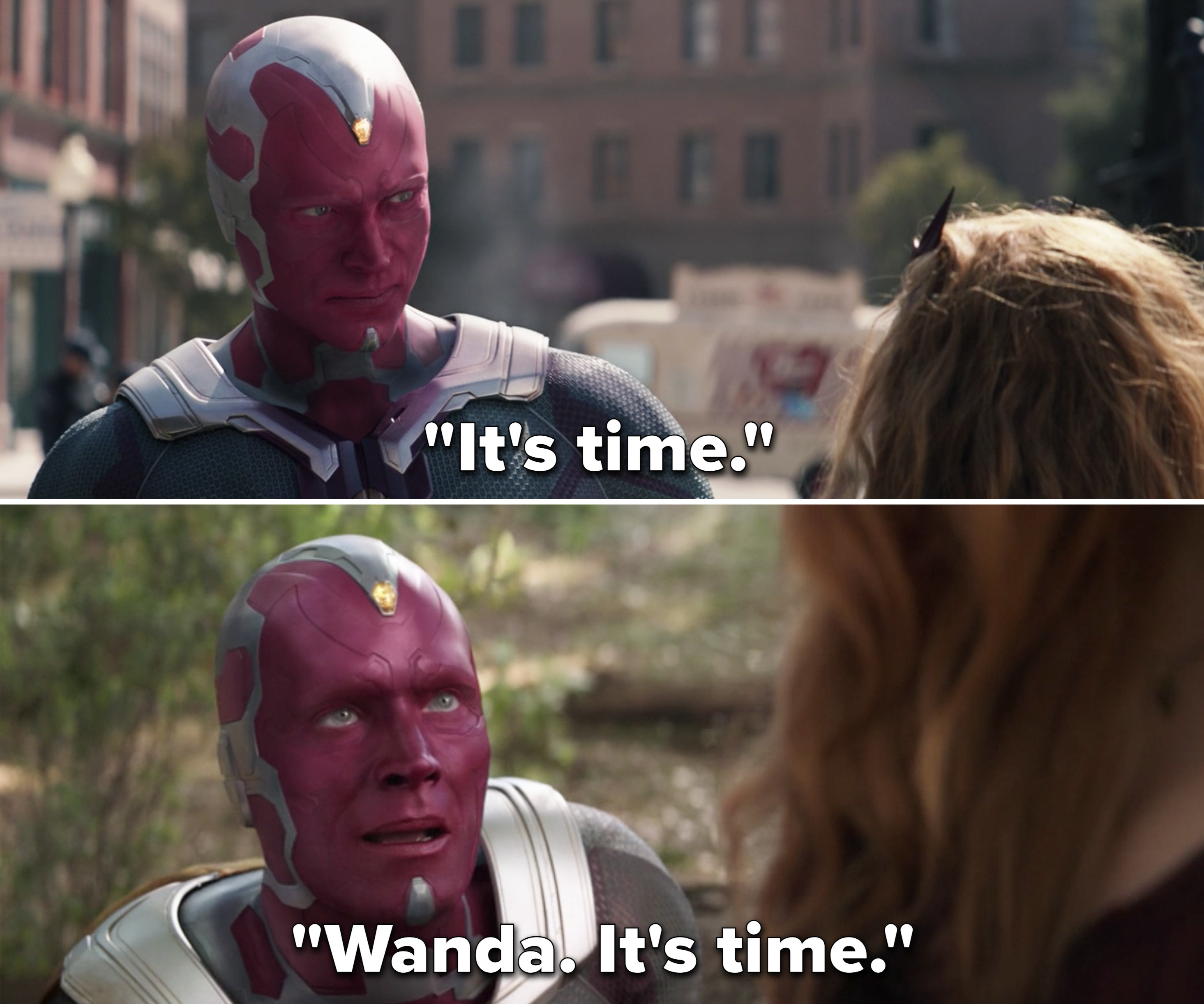 "Vision saying, ""It's time"""