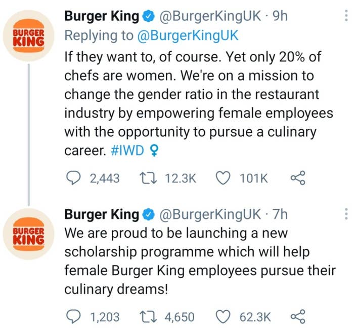 Burger King said women belong in the kitchen if they want to be but that only 20% of chefs are women. The company announced a scholarship program to help female employees pursue their culinary dreams