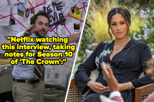 21 Reactions To Meghan Markle And Prince Harry's Oprah Interview That Are As Funny As They Are True