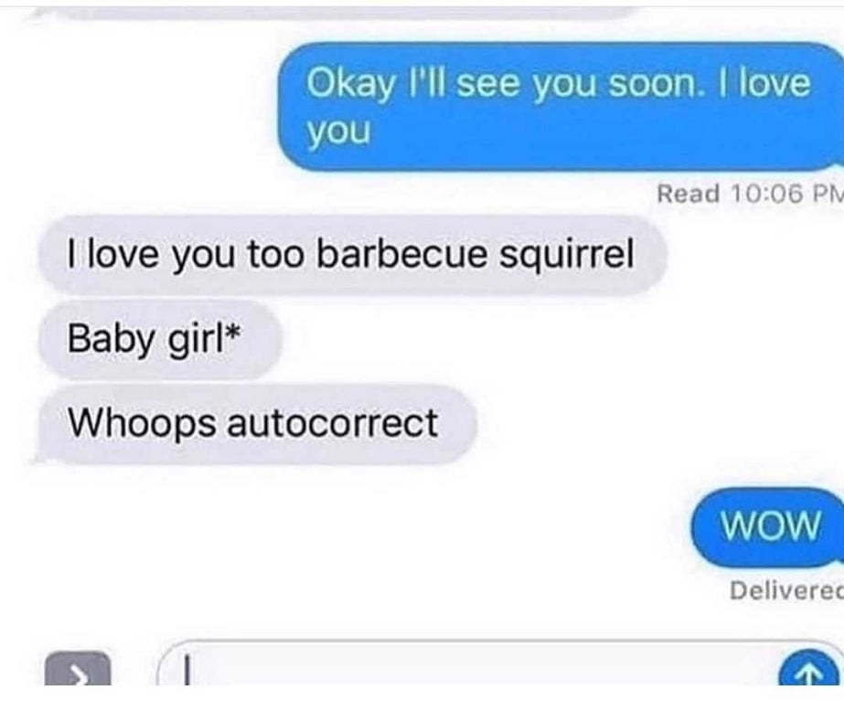 person accidentally calling their baby girl a barbque squirrel