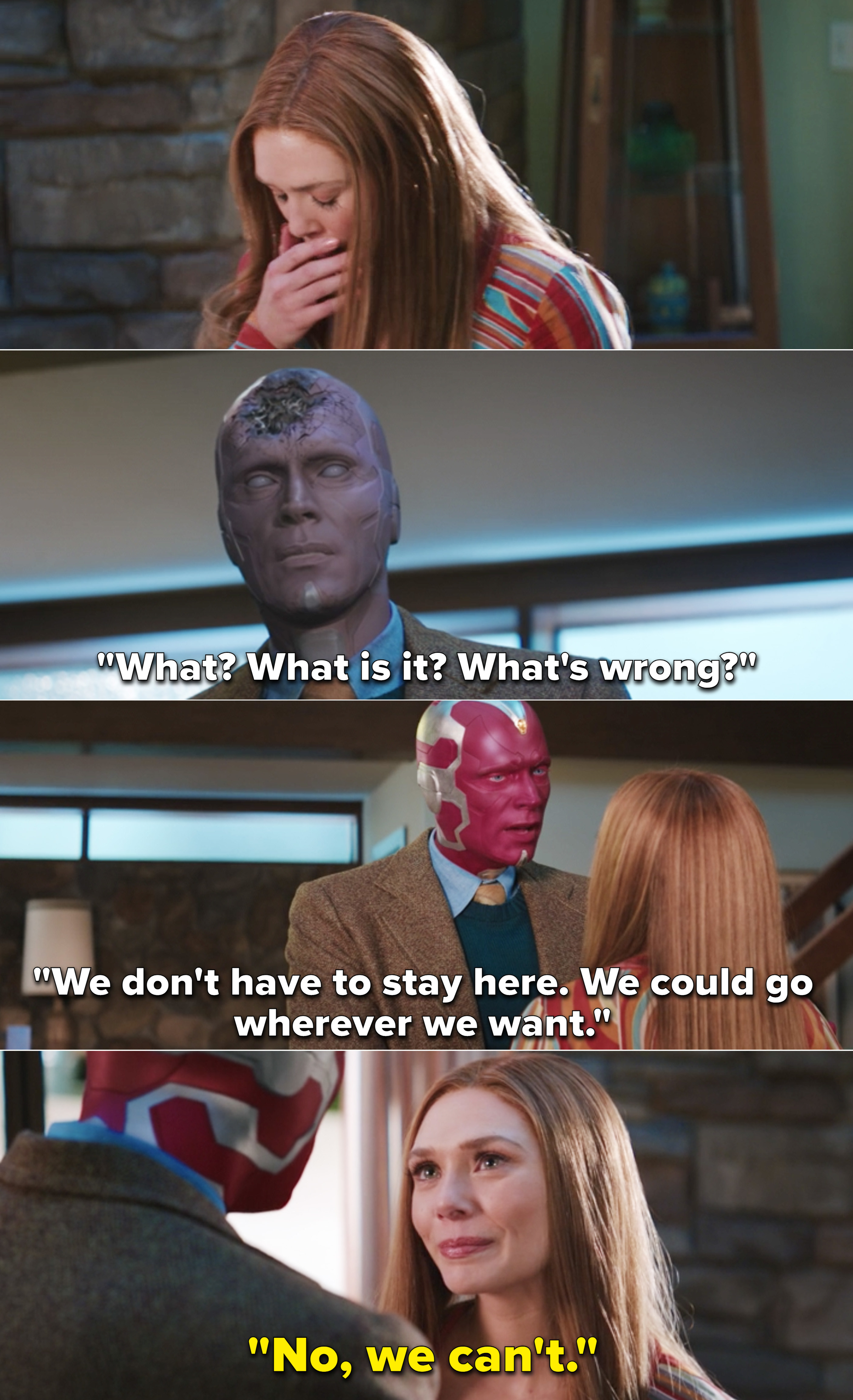 """Vision telling Wanda that they can go wherever they want and Wanda saying, """"No, we can't"""""""