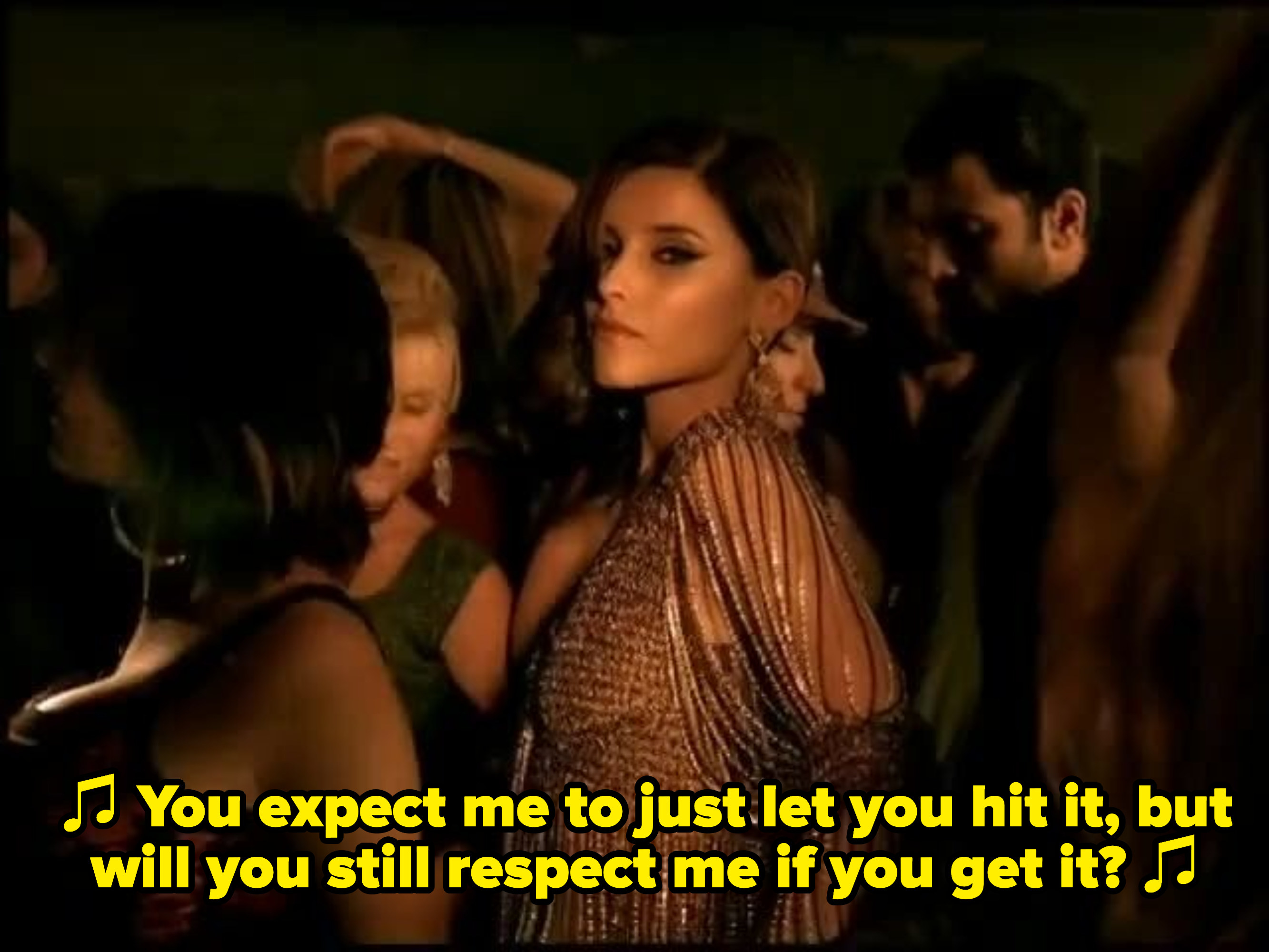 "Nelly Furtado singing: ""You expect me to just let you hit it, but will you still respect me if you get it?"""
