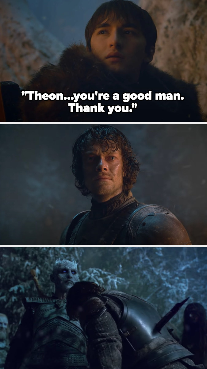 Bran tells Theon he's a good man, then Theon runs at the White Walkers, getting impaled