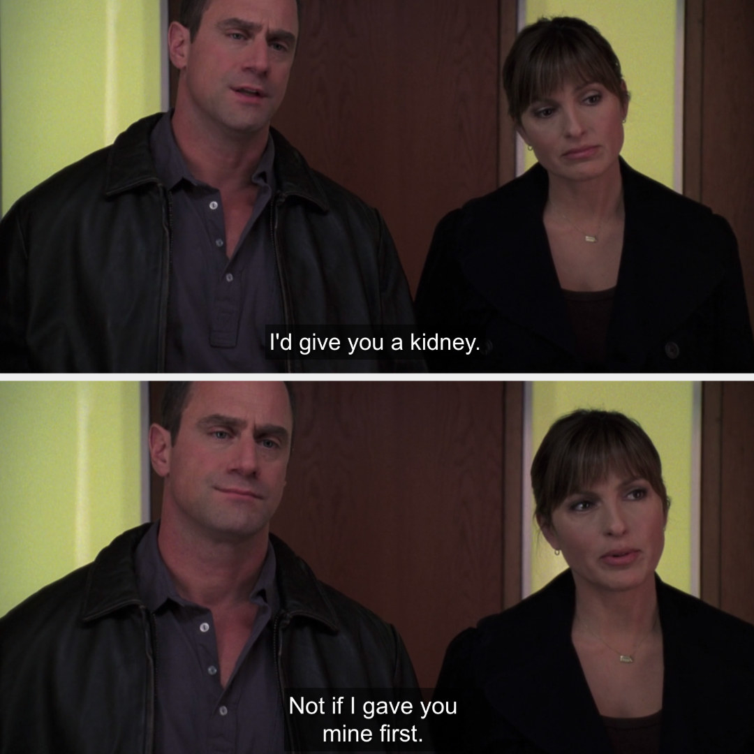 Benson and Stabler confirming that they'd give one another their kidneys