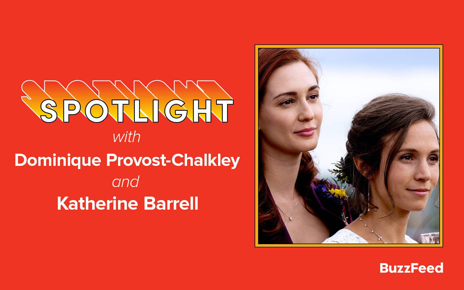 "A header reading, ""Spotlight with Dominique Provost-Chalkley and Katherine Barrell"""