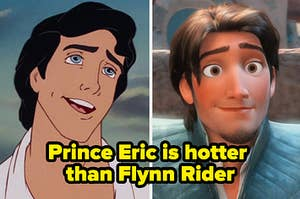 prince eric on the left and flynn rider on the right with the text prince eric is hotter than flynn rider underneath them