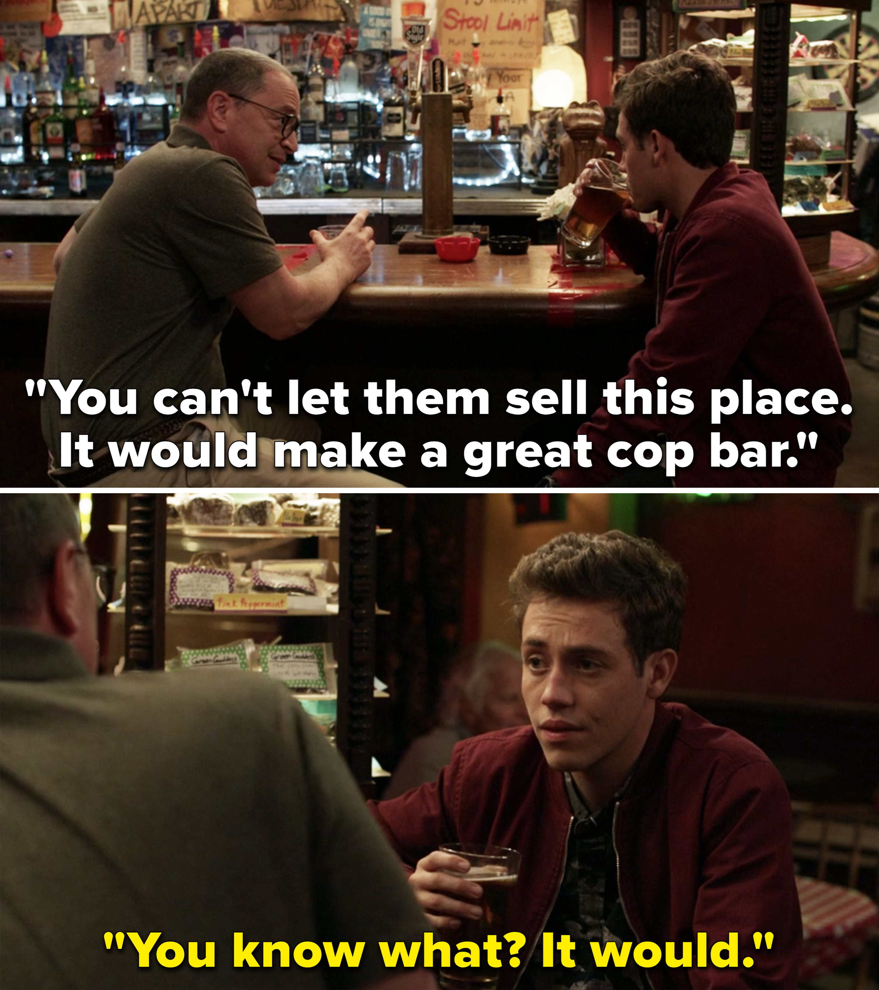 "Tipping telling Carl, ""You can't let them sell this place. it would make a great cop bar"""