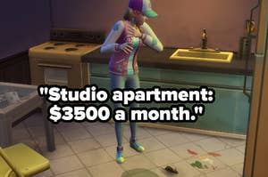 """filthy apartment on """"The Sims"""" captioned, """"Studio apartment: $3500 a month"""""""