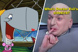"""Pearl from """"SpongeBob"""" is on the left with Doctor Evil on the right labeled, """"Who's Doctor Evil's sidekick?"""""""