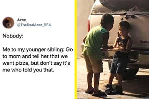 Left: A tweet talking about asking younger siblings to ask their parents for pizza; Right: An older boy talking to their younger brother