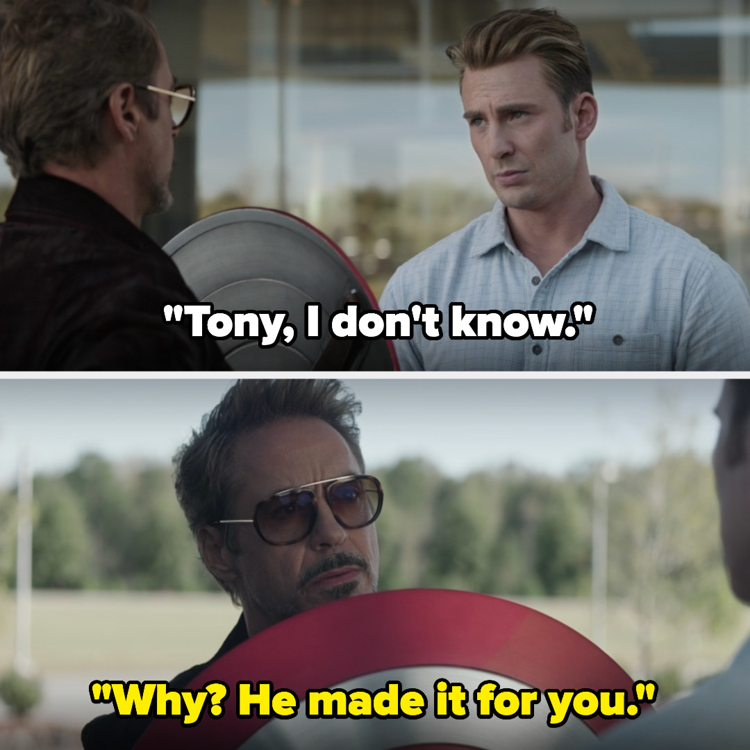 Tony gives Steve the shield back, and Steve says he doesn't know, but Tony says his dad made it for Steve
