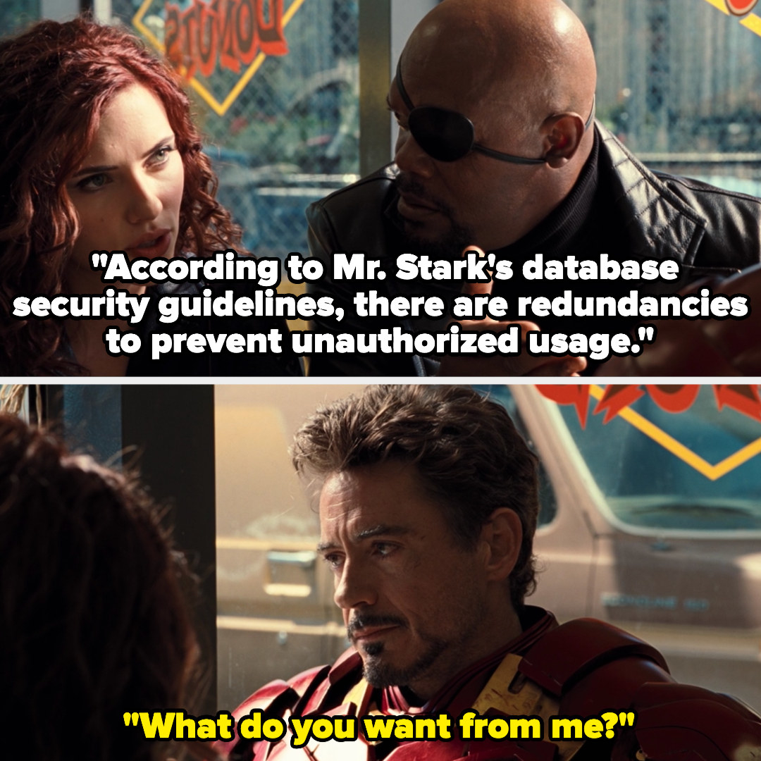 Natasha says there are redundancies in Stark's security guidelines to prevent unauthorized usage, and Tony ignores her