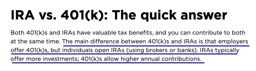 The main difference between 401(k)s and IRAs is that employers offer 401(k)s but individuals can open IRAs using brokers or banks