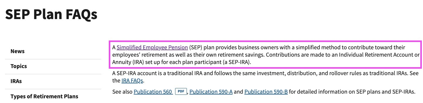 SEP stands for Simplified Employee Pension