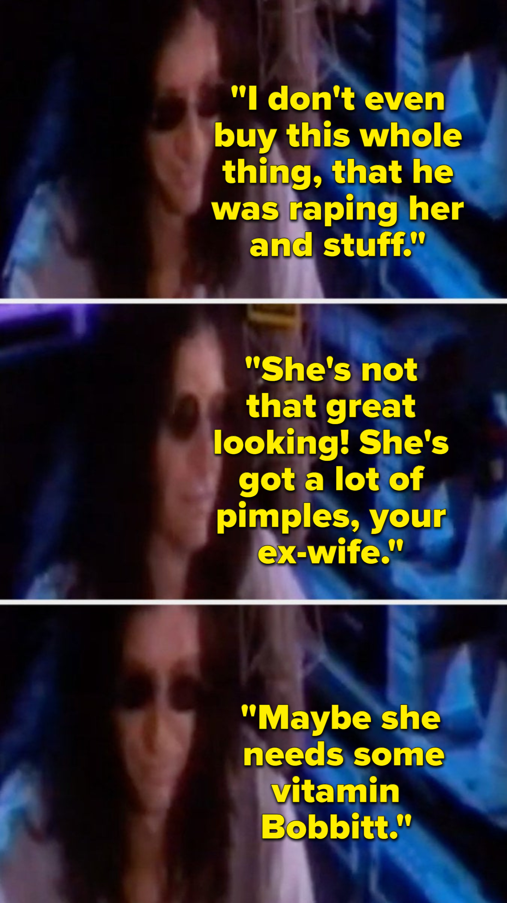 Howard stern saying he doesn't believe that john raped lorena, because she's not that good-looking