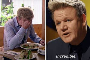 """Gordon Ramsay with his head in his hands and him saying """"Incredible"""""""