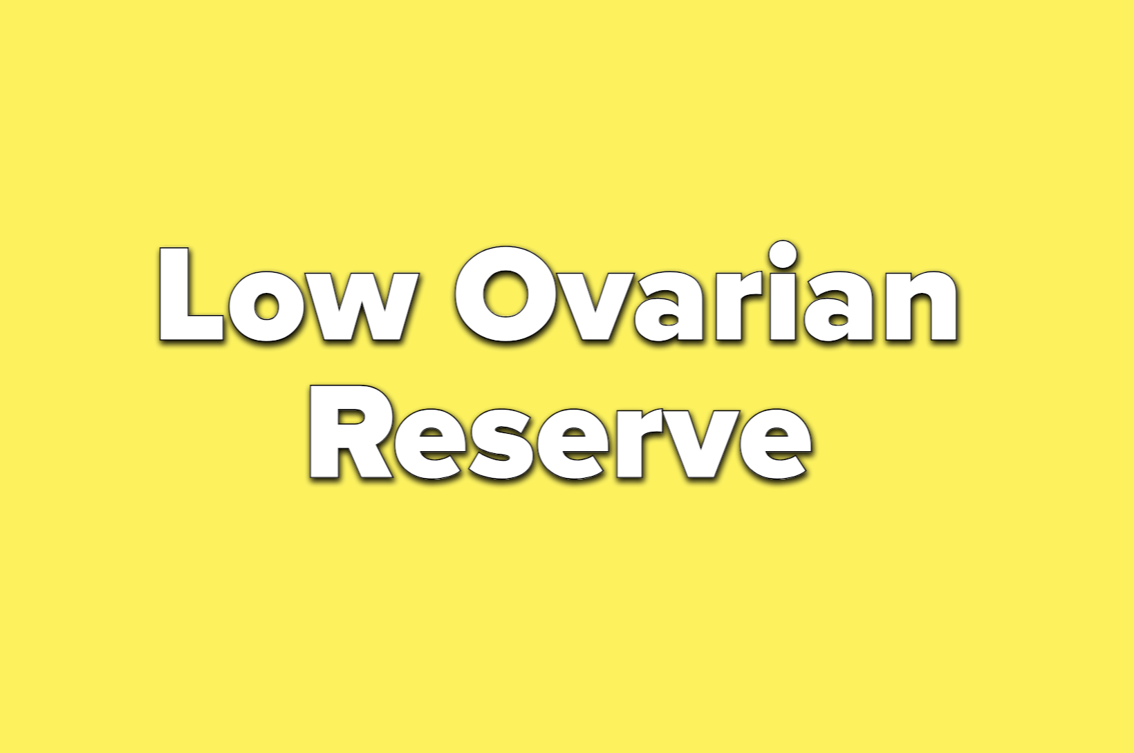 text reads low ovarian reserve