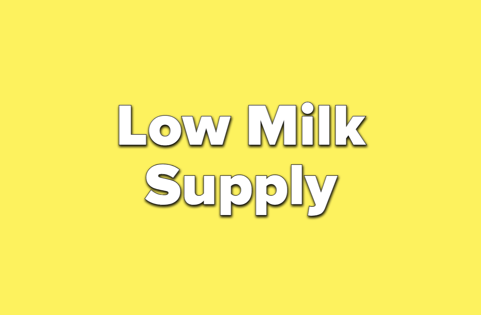 text reads low milk supply