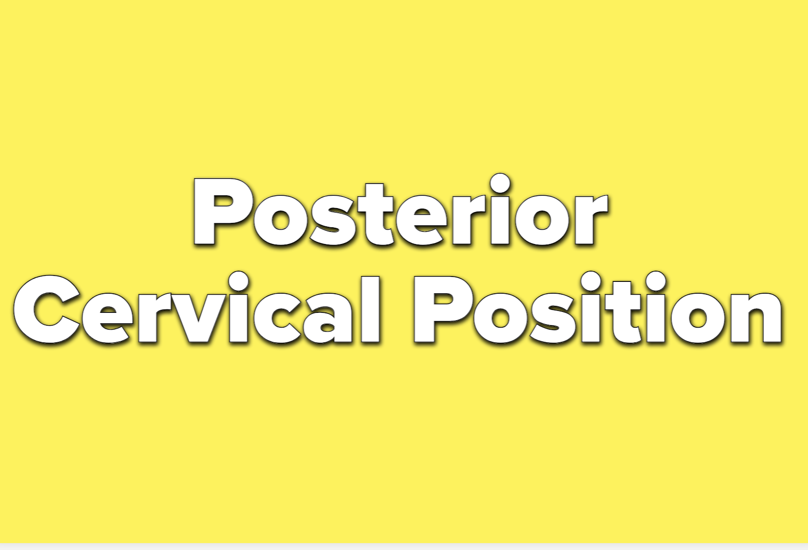 Text reads: posterior cervical position