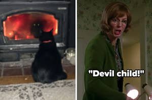 a cat staring into the flames and Trudy from Hairspray calling Penny a devil child