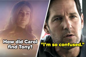 """""""How did Carol find Tony?"""" with a picture of Captain Marvel and Scott Lang saying """"I'm so confused"""""""